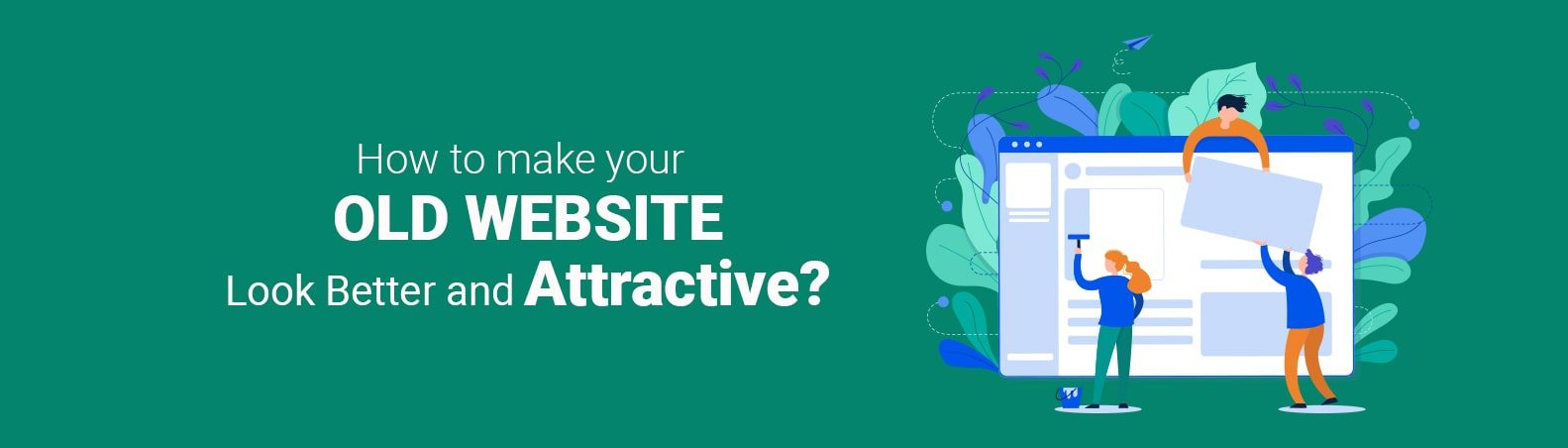 Top 10 Methods to Make a Website Attractive | Best Web Design
