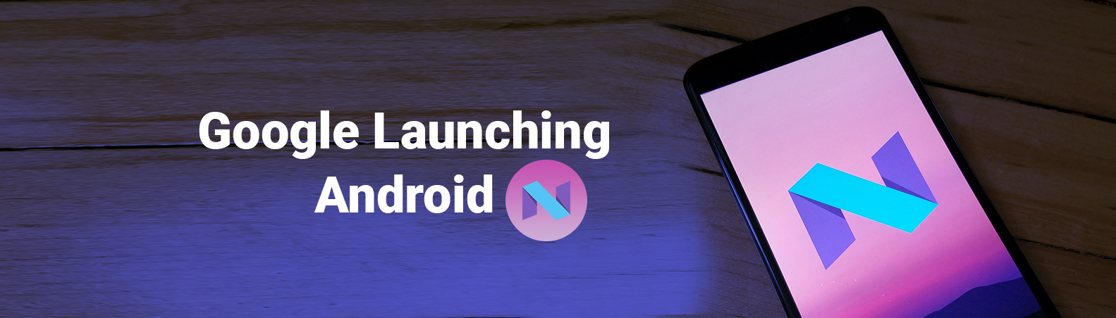Android 7.0 Nougat Release,Review - Android Nougat