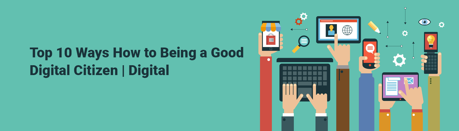 Top 10 Ways How to Being a Good Digital Citizen | Digital