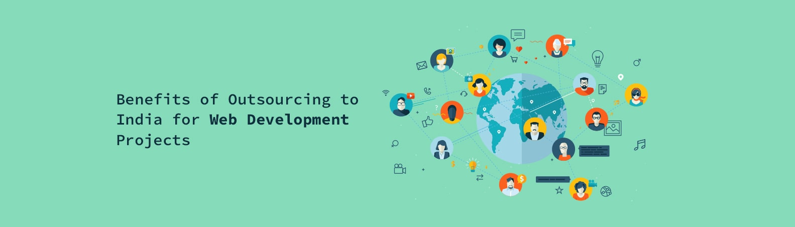 Benefits of Outsourcing to India for Web Development Projects