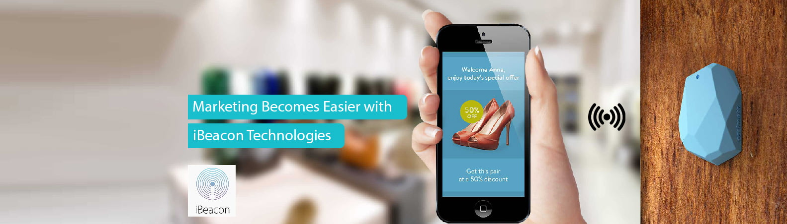Marketing becomes easier with iBeacon Technologies
