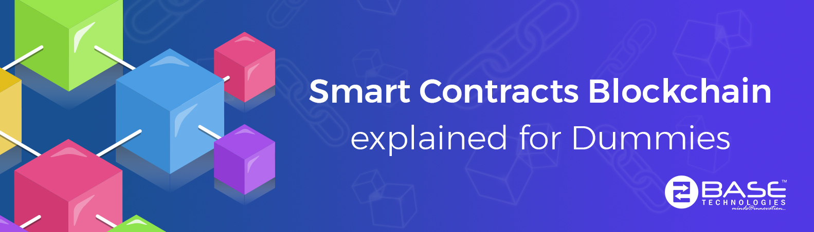 Smart Contracts Blockchain explained for Dummies