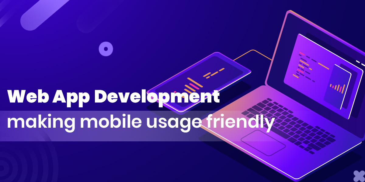 Can Progressive Web Application Development transform your Mobile Experience?
